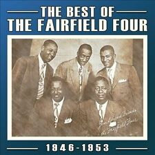 The Best of the Fairfield Four: 1946-1953 * New CD
