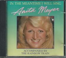 ANITA MEYER - In the meantime i will sing CD Album 10TR (CNR) 1976/1989 RARE!!!