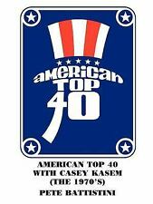 AMERICAN TOP 40 WITH CASEY KASEM THE 1970'S