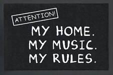 Fussmatte Attention My Home My Music My Rules Türmatte Fußabstreifer Fußmatte