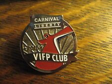 Carnival Liberty Pin - 2015 VIFP Club Cruise Ship Passenger Tail Fin Lapel Badge