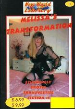 NWL #1 - Melissa's Transformation - Transvestite/Crossdressing Fiction