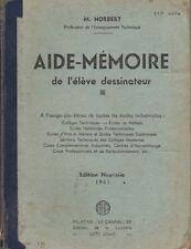 AIDE-MEMOIRE DE L'ELEVE DESSINATEUR DE NORBERT ED. DE LA CAPITELLE