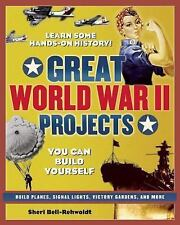 Build It Yourself: Great World War II Projects : You Can Build Yourself by...