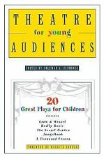 Theatre for Young Audiences: 20 Great Plays for Children