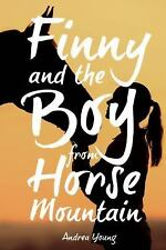 FINNY AND THE BOY FROM HORSE MOUNTAIN - NEW PAPERBACK BOOK