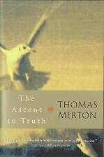 The Ascent to Truth by Thomas Merton (2002, Paperback)