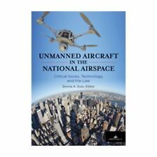 Unmanned Aircraft in the National Airspace : Critical Issues, Technology, and th