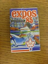1985 Fixture Card: Baseball - Montreal Expos (fold out style). Any faults with t