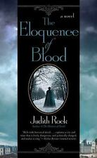 The Eloquence of Blood (Charles Du Luc) Rock, Judith Paperback