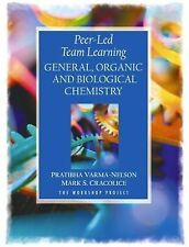 Peer-Led Team Learning:  General, Organic,  and Biological Chemistry