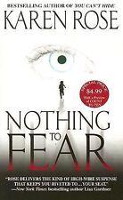 Nothing To Fear Rose, Karen Mass Market Paperback