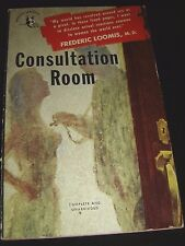 Consultation Room By Frederic Loomis M.D. Pocket Book 654 Jan 1950 Paperback
