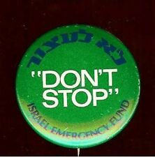 ISRAEL EMERGENCY Fund old pin Don't Stop