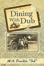 Dining with Dub