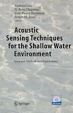 Acoustic Sensing Techniques for the Shallow Water Environment : Inversion...