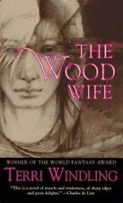 The Wood Wife (Fairy Tales)