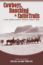 Cowboys, Ranching and Cattle Trails (2013, Paperback)