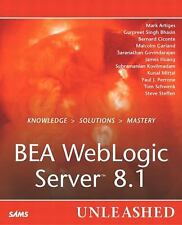 BEA WebLogic Server 8.1 Unleashed by Artiges, Mark, Bhasin, Gurpreet Singh, Cic