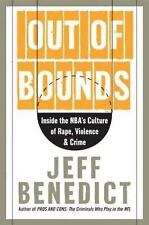 Out of Bounds: Inside the NBA's Culture of Rape, Violence, and Crime Benedict,