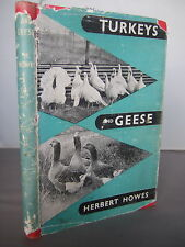 Turkeys and Geese by Herbert Howes HB DJ 1949 Illustrated