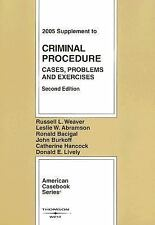 Criminal Procedure: Cases, Problems and Exercises, 2005 Supplement (American