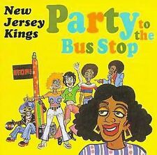 Party to the Bus Stop by New Jersey Kings