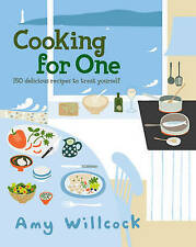 Cooking for One: 150 recipes to treat yourself,Willcock, Amy,New Book mon0000043