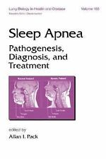 Sleep Apnea: Pathogenesis, Diagnosis and Treatment (Lung Biology in He-ExLibrary