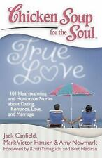 Chicken Soup for the Soul: True Love (Jack Canfield) - Paperback