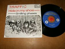 TRAFFIC - HOLE IN MY SHOE - SMILLING PHASES - 45 PS  / LISTEN - POP SOUL