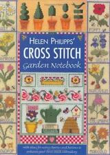 Helen Philipps' Cross Stitch Garden Notebook: With Ideas for Using Charms and Bu