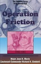 Operation Friction, 1990-1991: Canadian Forces in the Persian Gulf