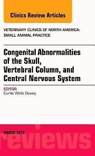 Congenital Abnormalities of the Skull, Vertebral Column, and Central Nervous Sys