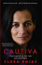Clara Rojas - Cautiva (2010) - Used - Trade Paper (Paperback)