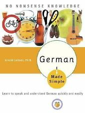 German Made Simple: Learn to speak and understand German quickly and easily, Arn