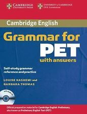 Cambridge English Grammar for PET with Answers : Self-Study Grammar Reference...