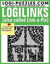 Logilinks : Also Called Link-A-Pix by Logi LOGI Puzzles (2015, Paperback)
