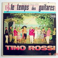 ONE 33 R.P.M. RECORD, TINO ROSSI, LE TEMPS DES GUITARES