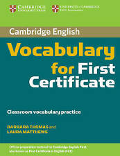 Cambridge Vocabulary for First Certificate Edition without answers, Matthews, La
