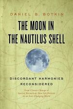The Moon in the Nautilus Shell: Discordant Harmonies Reconsidered, Botkin, Danie