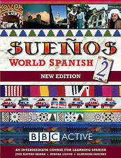 Suenos World Spanish: Intermediate Course Book pt. 2 (Sueños), Kattan, Juan, Lon