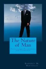 The Nature of Man : Psychology, Philosophy, and Theology by Kimberly...