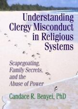 Understanding Clergy Misconduct in Religious Systems: Scapegoating, Family Secre