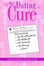 The Dating Cure: The Prescription For Ms. Picky, Ms. Eternal Bachelorette, Ms. A