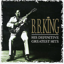 B.B. KING His Definitive Greatest Hits 2CD BRAND NEW Best Of BB Blues Guitar