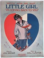 """1918 WWI SHEET MUSIC """"WATCH HOPE AND WAIT LITTLE GIRL (I'M COMING BACK TO YOU"""")"""
