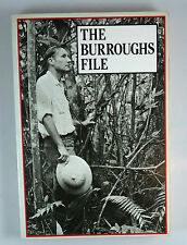The Burroughs File by William Burroughs 1st Edition Soft Cover 1984