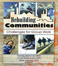 Rebuilding Communities: Challenges for Group Work-ExLibrary