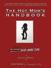 THE HOT MOM HANDBOOK *brand-spanking new* FREE USPS SHIP TRACK CONFIRM